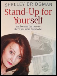 Stand-Up for YourSelf - Shelley Bridgman