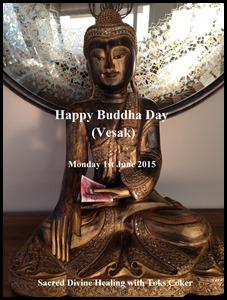 1-6-15 Happy Buddha Day - Vesak