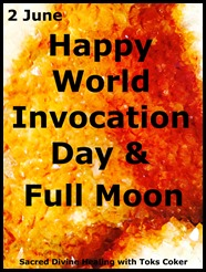 2 JuneFull Moon and World Invocation Day