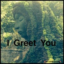 I Greet You
