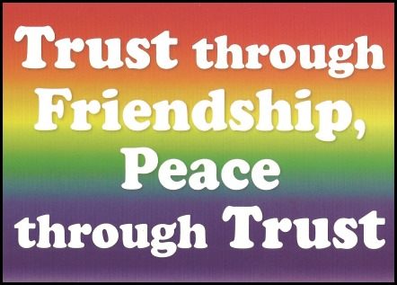 Trust through friendship peace through trust
