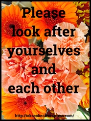 look after yourself and each other
