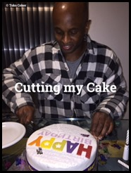 cutting my cake