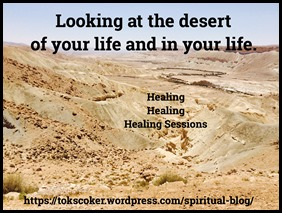 healing the desert of your life and in your life