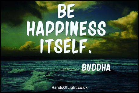 Be happiness itself